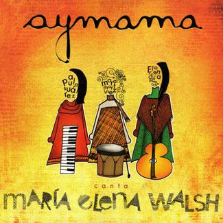 aymama-canta-maria-elena-walsh-cd