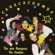caracachumba-se-me-lengua-la-traba-cd1