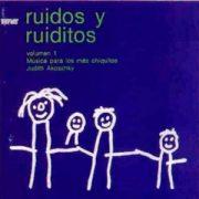 judith-akoschy-ruidos-y-ruiditos-vol1-cd