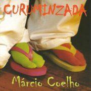 Marcio Coelho - Curuminzada