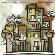 Susana Bosch - para escucharte mejor