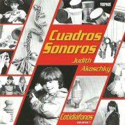 judith-akoschky-cd-cuadros-sonoros-cotidiafonos-original-4574-MLA3730270435_012013-F