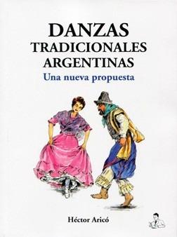 danzas-tradicionales-argentinas-hector-arico-libro-D_NQ_NP_393721-MLA20824498474_072016-F