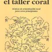 El taller coral