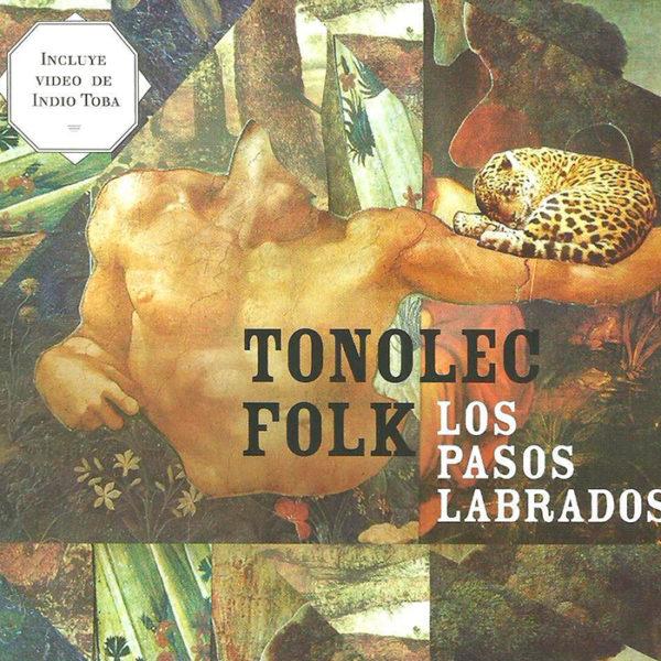 tonolek-folk-los-pasos-labrados