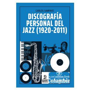 Discografia-personal-de-Jazz-Carlos-Sampayo